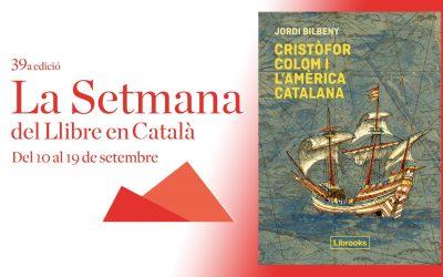 Colom i l'America Catalana-La Setmana del Llibre en Catala